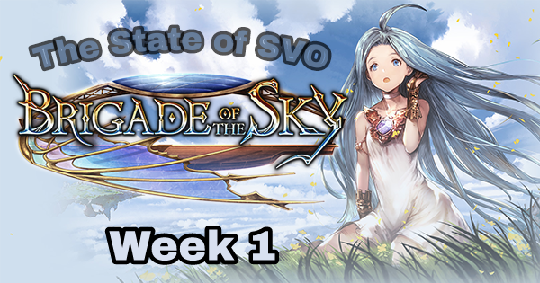 The State of SVO – Brigade week 1